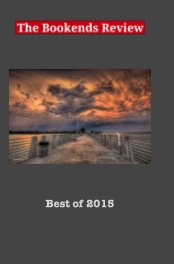 The Bookends Review 'Best of 2015' Anthology - Literature & Fiction Books pocket and trade book