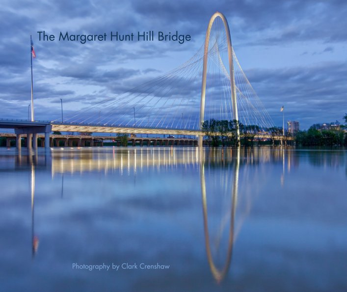 View The Margaret Hunt Hill Bridge by Photography by Clark Crenshaw