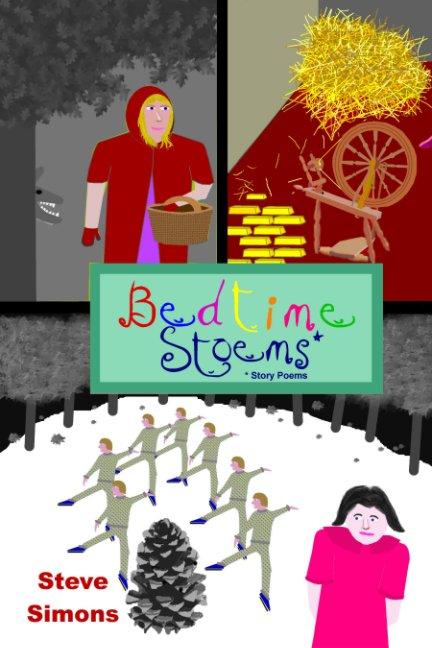 View Bedtime Stoems® by Steve Simons