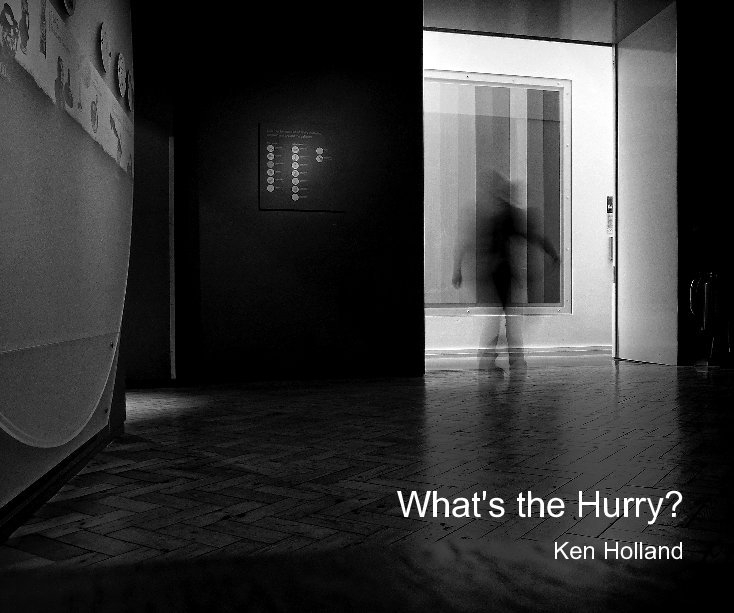 View What's the Hurry? by Ken Holland