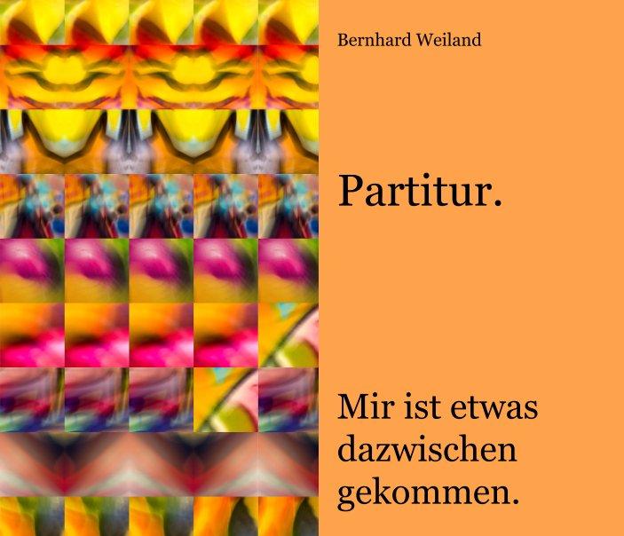 Partitur. nach Bernhard Weiland anzeigen