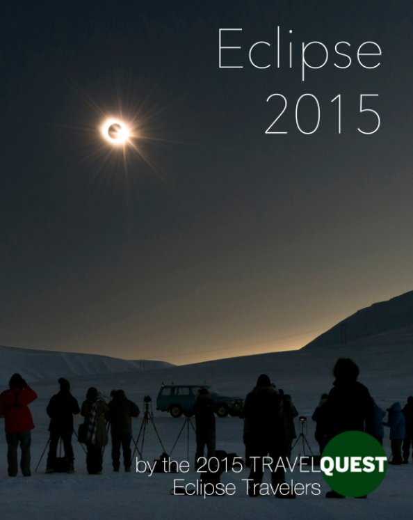 View Eclipse 2015 by TravelQuest's Eclipse 2015 Travelers