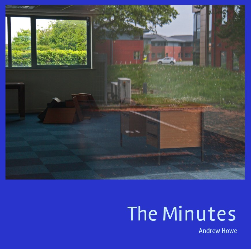 View The Minutes by Andrew Howe
