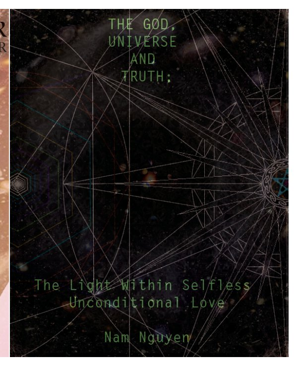 View The God, Universe and Truth Integration by Nam Nguyen