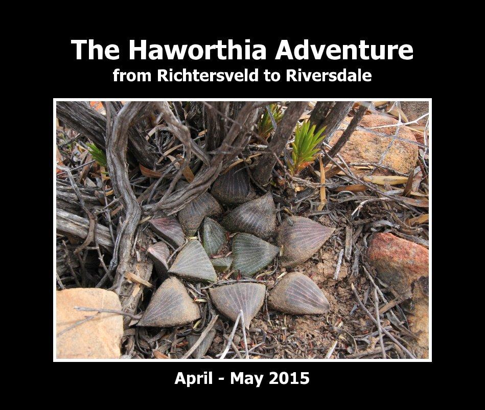 View The Haworthia Adventure by Jakub Jilemicky