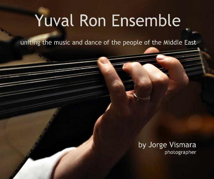 View Yuval Ron Ensemble - 10x8 Hardcover by Jorge Vismara photographer