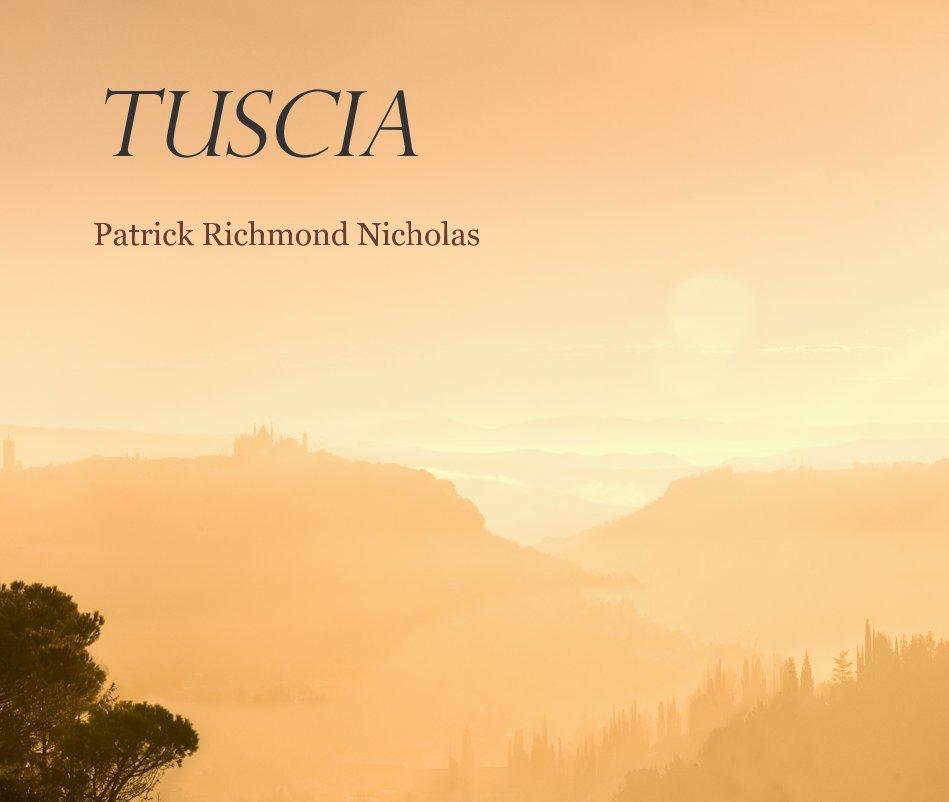 View Tuscia by Patrick Richmond Nicholas