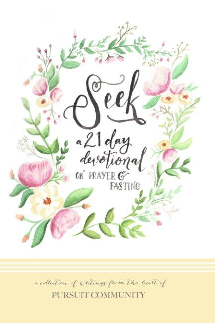 View Seek by Pursuit Community