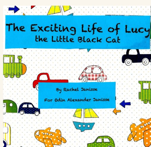 View The Exciting Life of Lucy by Rachel Janisse