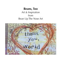Beans, Too - Arts & Photography Books photo book