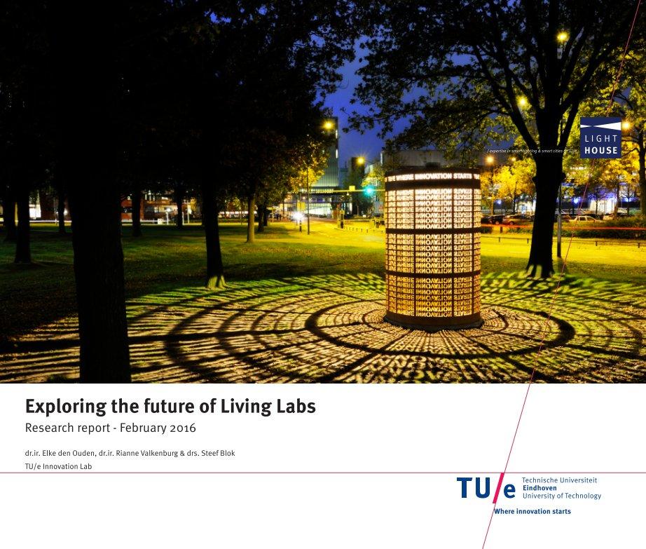Bekijk Exploring the future of Living Labs op Elke den Ouden, Rianne Valkenburg & Steef Blok