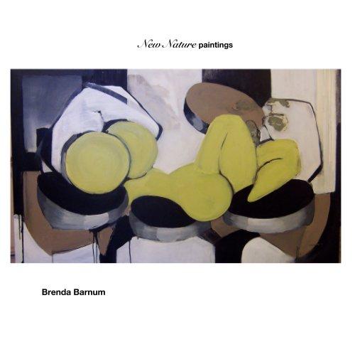View New Nature paintings by Brenda Barnum