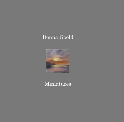 View Donna Goold, Miniatures by Donna Goold