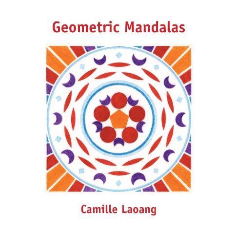 View Geometric Mandalas by Camille Laoang