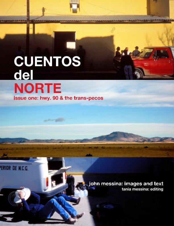 View Cuentos del Norte by John Messina