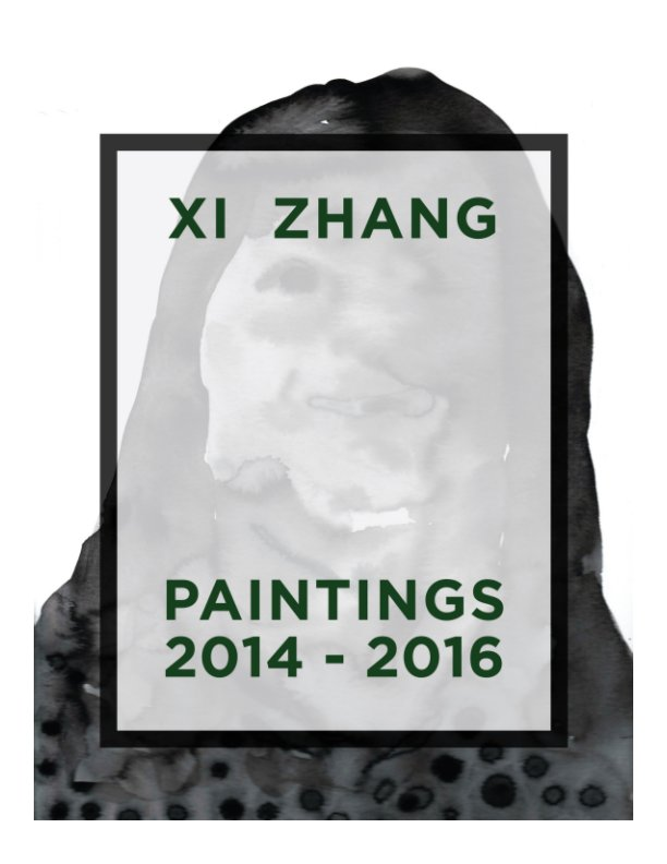 View Xi Zhang - Paintings 2014 - 2016 by Ivar Zeile / Plus Gallery