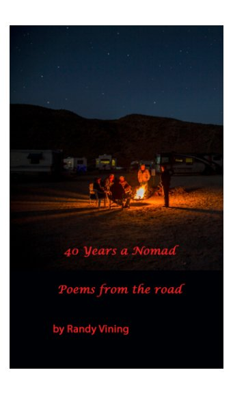 View 40 Years a Nomad by Randy Vining