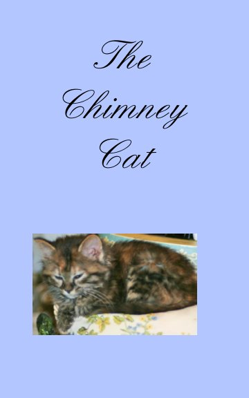 View The Chimney Cat by Sharon Anne Martin, Inspired by Max Wilmot