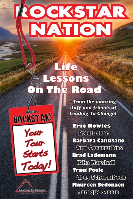 View ROCKSTAR NATION:  Life Lessons On The Road by Eric Rowles