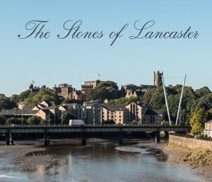 View The Stones of Lancaster by Alan Wylde