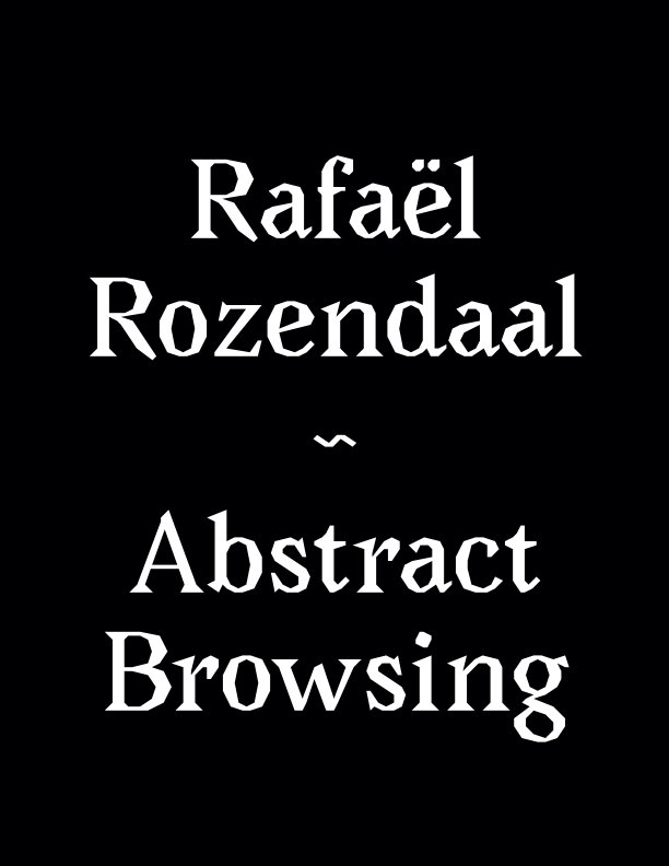 View Abstract Browsing by Rafaël Rozendaal