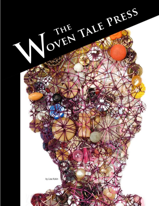 View The Woven Tale Press Vol. VI #2 by The Woven Tale Press