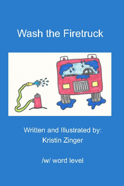 View Wash the Firetruck by Kristin Zinger