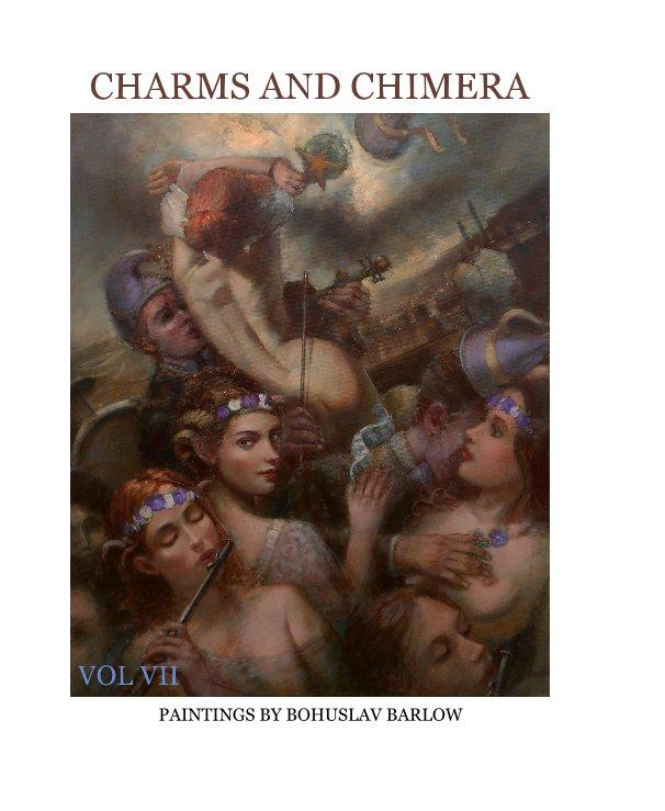 View CHARMS AND CHIMERA by BOHUSLAV BARLOW