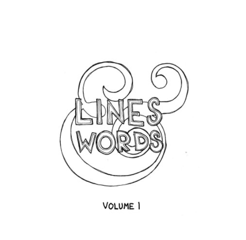 View Lines and Words Vol. 1 by Katie Seibert