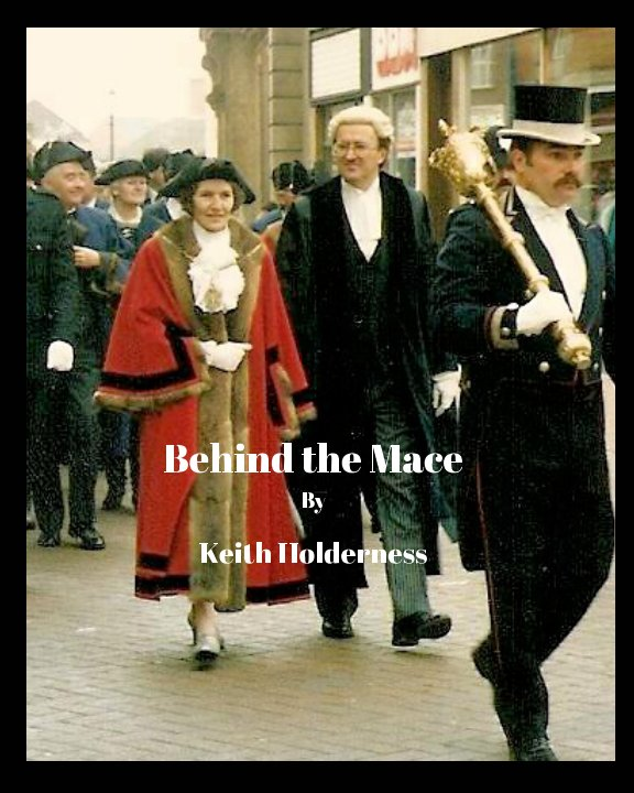 View Behind the Mace by Keith Holderness