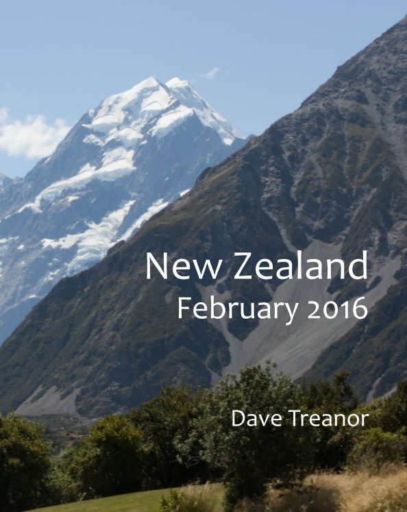 View New Zealand 2016 by Dave Treanor