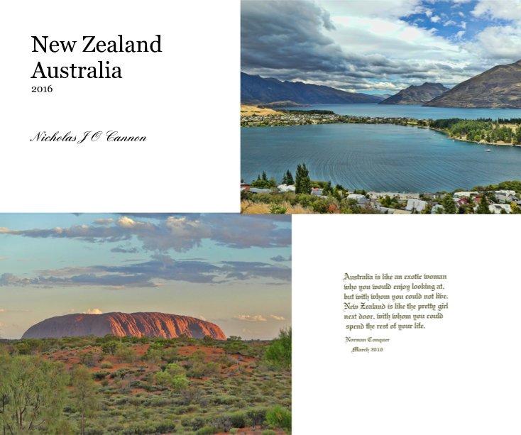 View New Zealand Australia 2016 by Nicholas J O Cannon