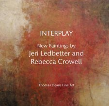 INTERPLAY  New Paintings by Jeri Ledbetter and  Rebecca Crowell - Fine Art photo book