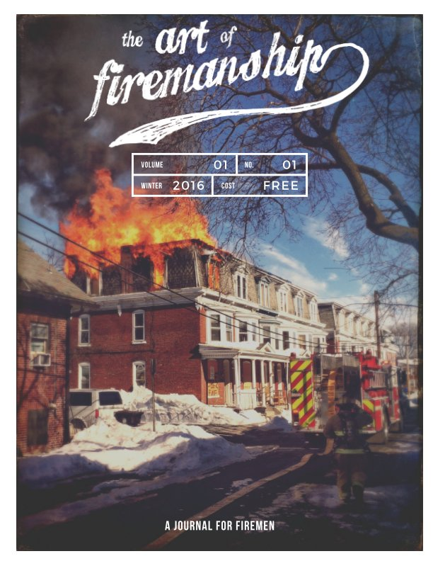 View The Art Of Firemanship - Winter 2016 by Brian Bastinelli