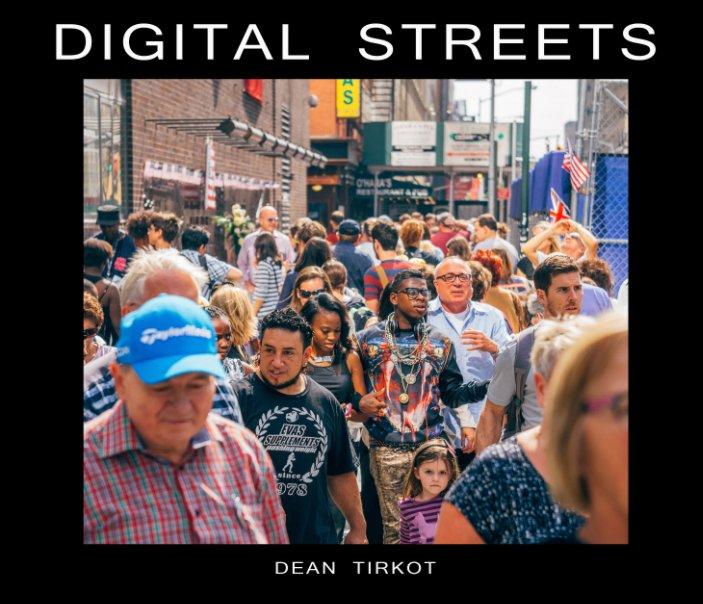 View Digital Streets by Dean Tirkot