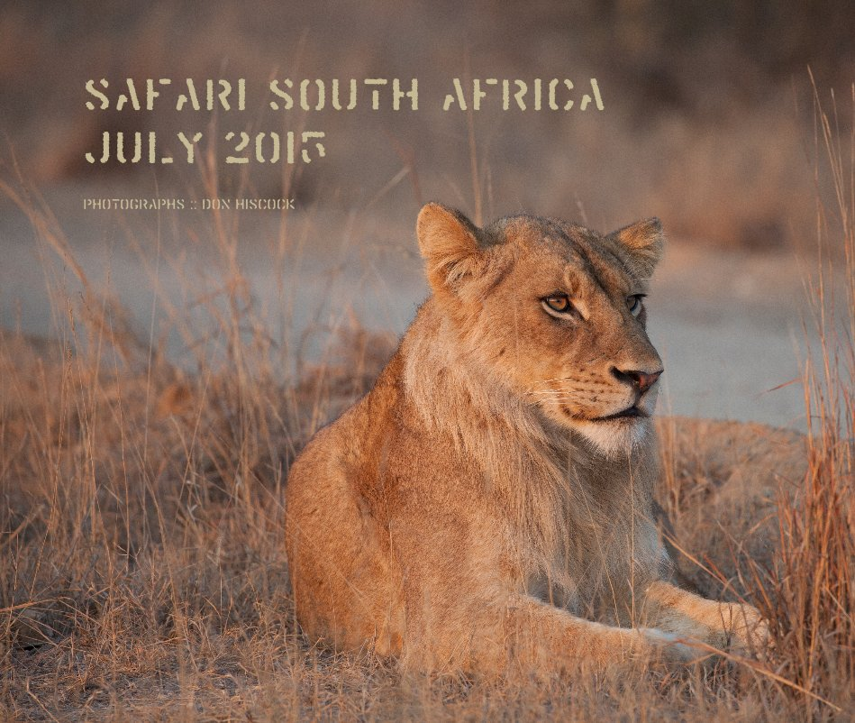 View Safari South Africa July 2015 by Photographs :: Don Hiscock