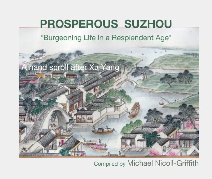 View Prosperous  Suzhou by Michael Nicoll-Griffith
