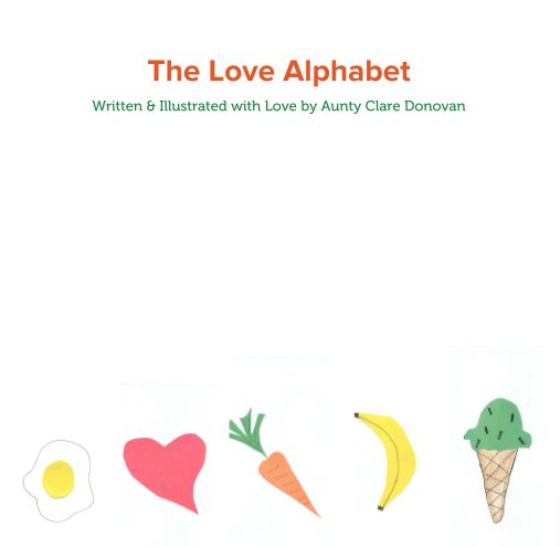 View The Love Alphabet by Clare Eileen Donovan