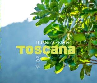 Toscana 2015 - Travel photo book