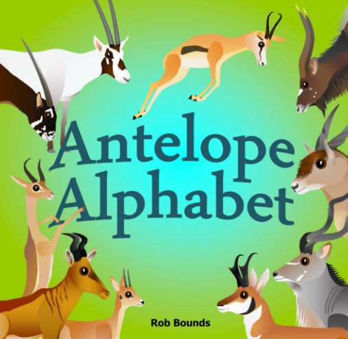 View Antelope Alphabet by Rob Bounds