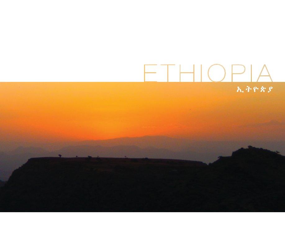 View Ethiopia by Etsegenet Michael