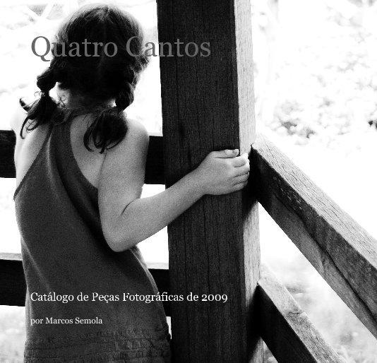 View Quatro Cantos by por Marcos Sêmola