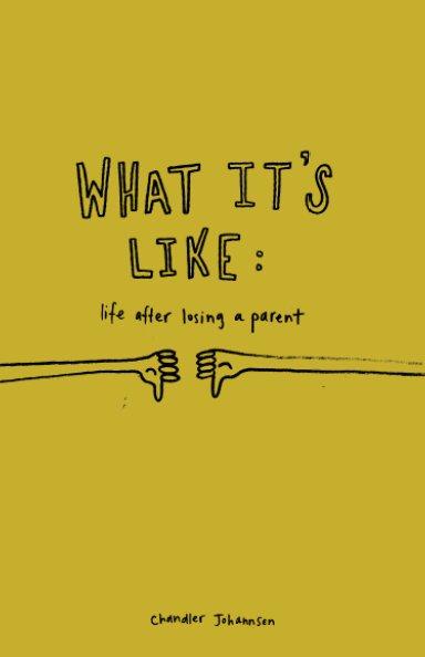 Ver What It's Like por Chandler (Johannsen) Subra