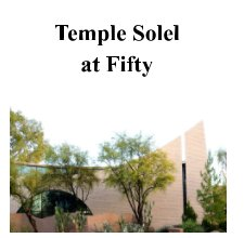 Temple Solel at Fifty - Religion & Spirituality photo book