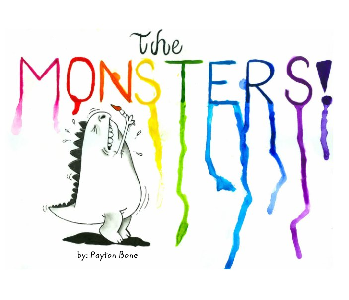 Ver The Monsters por Payton Bone, Keaton Bone