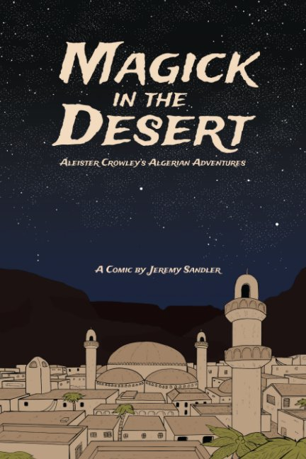 View Magick in the Desert by Jeremy Sandler