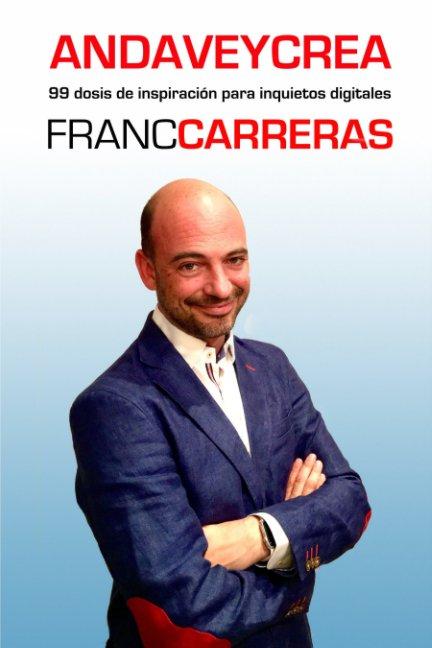 Ver ANDAVEYCREA por FRANC CARRERAS