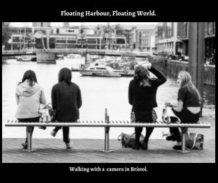 Floating Harbour, Floating World - Arts & Photography Books photo book