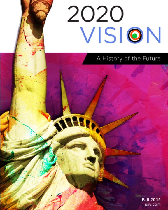 View 2020 Vision: A History of the Future by Michael Moe