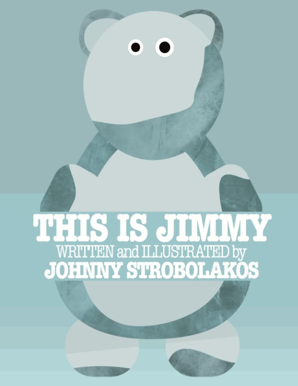 View THIS IS JIMMY by JOHNNY STROBOLAKOS